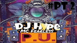 Dj Hype MC Fearless Pt 2