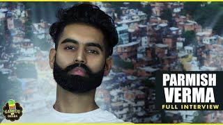 Parmish Verma Ne Apne Dassian Oh Gallan Jo Tuhanu Nai (Full Movie Interview) Episode 08 | GABRUU.COM