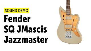 Fender SQ J.Mascis Jazzmaster 2018 - Sound Demo (no talking)