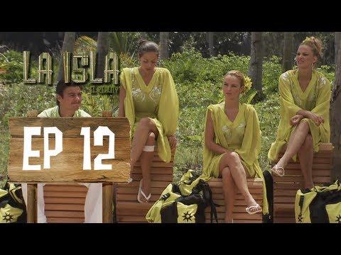 Primera Temporada - La Isla: El Reality - Capítulo 12