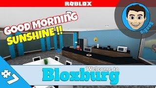 Roblox: Welcome to Bloxburg : Ep 7 : Good Morning Sunshine!