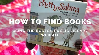 How To Find Books Using The Boston Public Library Website