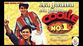 Aa Jaana Aa Jaana (Coolie No.1)1995 Alka Yagnik, Kumar Sanu.HKP HINDI SONG.