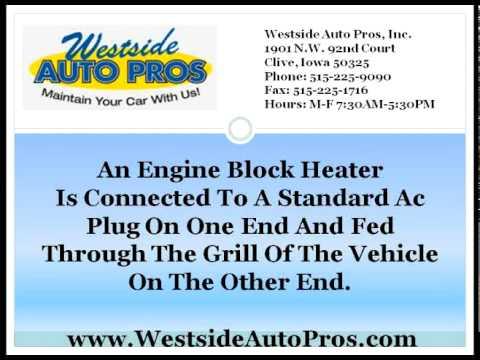 Auto Repair West Des Moines | Engine Block Heaters Compared