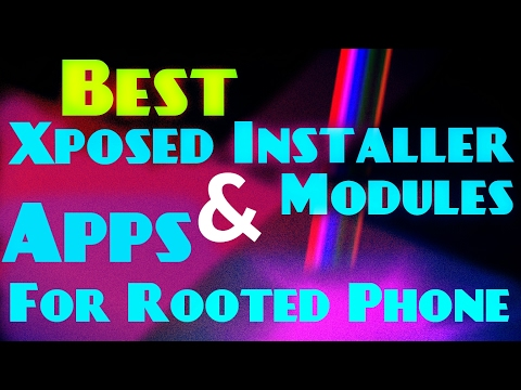 Top Xposed modules & Rooted Apps!! Best Collection Ever!!