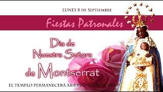 Homilía del Dia de Ntra. Sra. de Montserrat - Patronales 2014