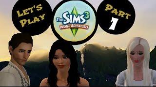 The Sims 3, World Adventures LP, Part 1
