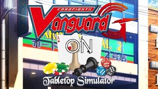 Playing Cardfight!! Vanguard on Tabletop Simulator