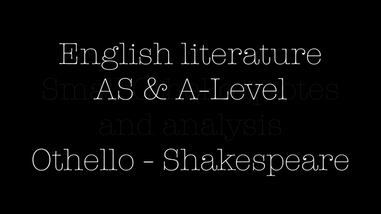 Othello Quotes Small Othello Quotes And Analysis  English Literature As & A