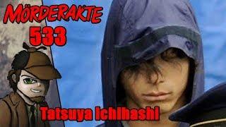 Mörderakte: #533 Tatsuya Ichihashi / Mystery Detektiv