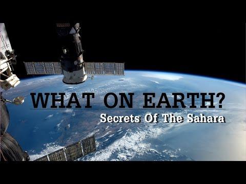 สารคดี - ไขภาพถ่ายปริศนาจากดาวเทียม l Secrets Of The Sahara