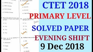 CTET 2018 primary level SOLVED PAPER / CTET2018  PAPER SOLUTION