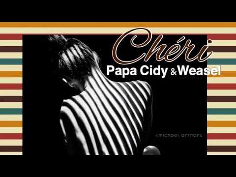 Cheri - Papa Cidy | Weasel