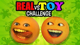 Annoying Orange - Real vs Toy Challenge