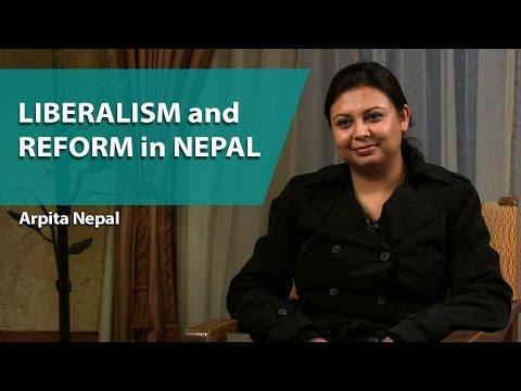 Arpita Nepal - Liberalism and Reform in Nepal