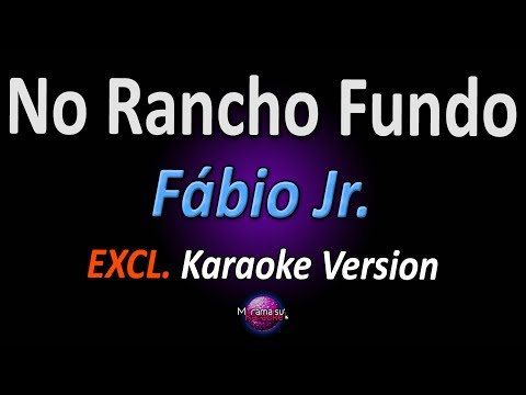 NO RANCHO FUNDO (Karaoke Version) - Fábio Jr.