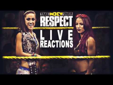 NXT Takeover: Respect :: LIVE REACTIONS ::...