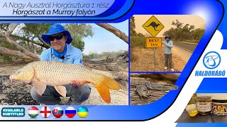 The Great Australian Fishing Trip part 1. - Fishing on the Murray River