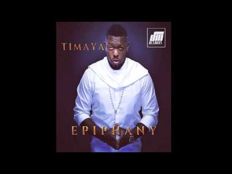 Overflow - Timaya ft. Olamide | Epiphany | Official Timaya