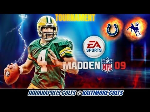Madden 09 Tourn. N & C Region 1 Indianapolis Colts @ Baltimore Colts (W Indy 33 Colts 3 L)