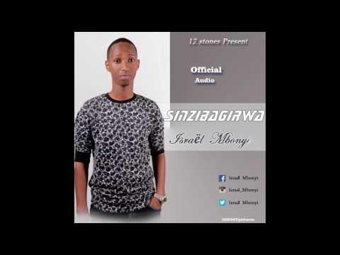 SINZIBAGIRWA BY Israel MBONYI (official Audio)