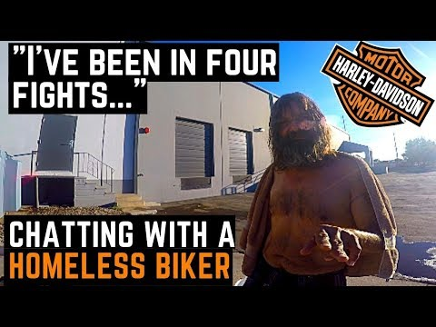 Chatting With A Homeless Biker: Harleys, Fights, Weather, Relationships, And More...