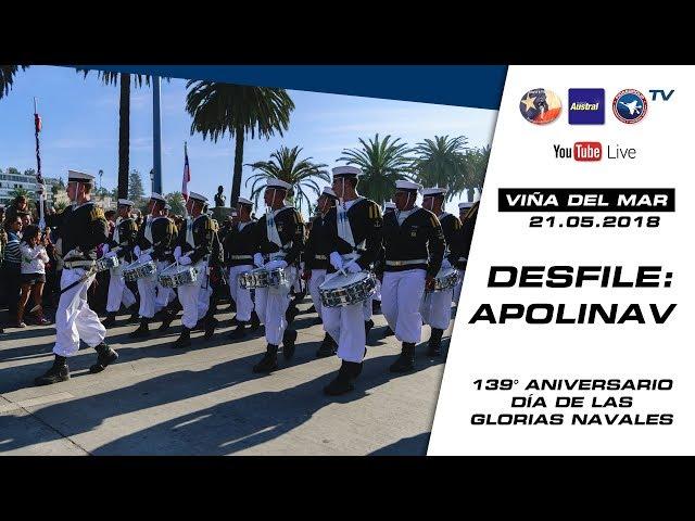 21 de mayo Viña del Mar, Desfile + Pasacalle Academia Politécnica Naval Apolinav 2018