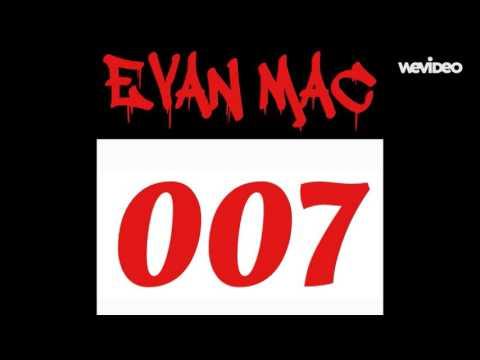 EVAN MAC - 007