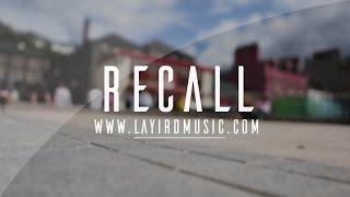 Summer Pop/Rap Type Beat - Recall | Prod. By Layird Music