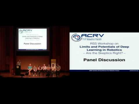 "Panel Discussion [""Limits and Potentials of DeepLearning in Robotics"", RSS Workshop]"