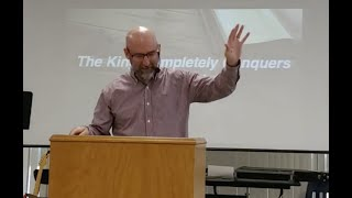 3/15/20 The King Who Conquers Joshua - Joshua 11-12