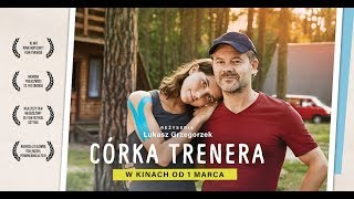 Córka Trenera - Oficjalny Zwiastun Filmu