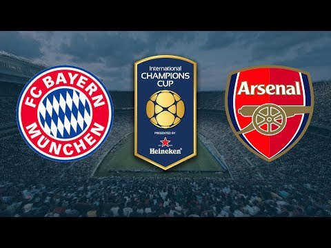 Bayern Monaco vs Arsenal ● International Champions Cup ● LIVE ● HD