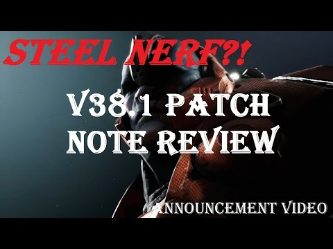 Steel Nerf & Belica Buff?! v38.1 Patch Note Review (see desc.) | Announcement Video | Paragon