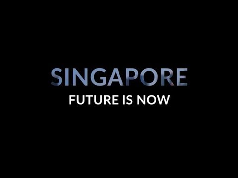 SINGAPORE : Future Is Now
