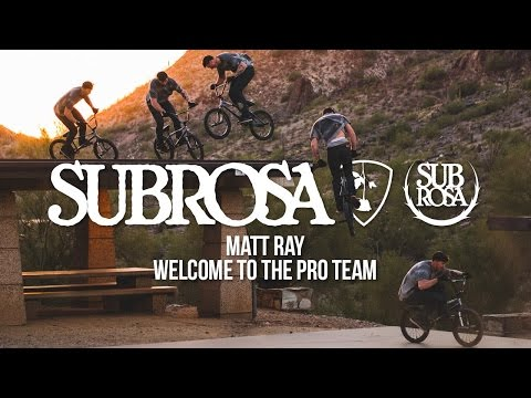 MATT RAY - WELCOME TO SUBROSA PRO