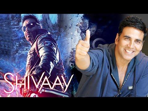 Akshay Kumar Praises Ajay Devgn's Shivaay...