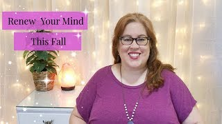 Renew Your Mind This Fall