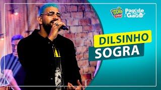 Dilsinho - Sogra #Live Pagode do Gago #FMODIA