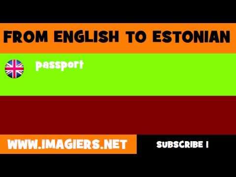 FROM ENGLISH TO ESTONIAN = passport