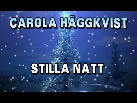 Stilla Natt - Carola Häggkvist