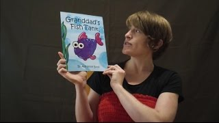 Granddad's Fish Tank - Read by Saskia Scott