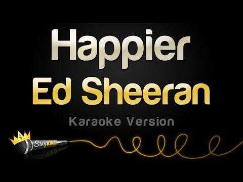 ed-sheeran---happier-(karaoke-version)