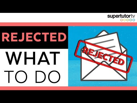What to do if a you're Rejected by Your DREAM SCHOOL! It's not over yet...