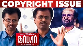 Rajini's Darbar Faces Copyright Issue! – Official Statement!