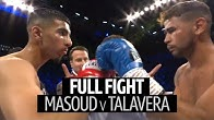 Full fight: Shabaz Masoud v Yesner Talavera | Draws comparisons to Naz!