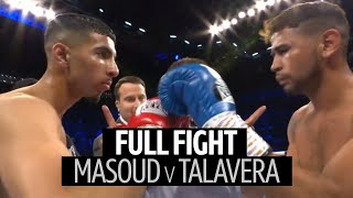 Full fight: Shabaz Masoud v Yesner Talavera | Draws comparisons to Naz!