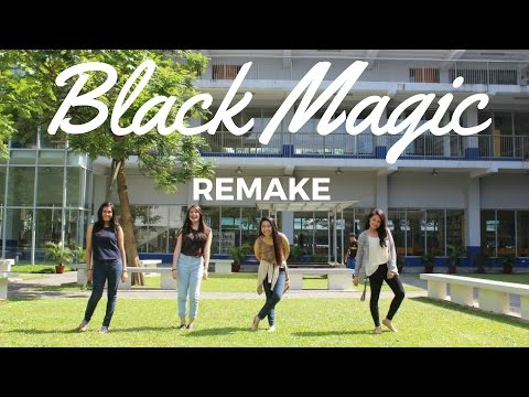 Black Magic by Little Mix (REMAKE MUSIC VIDEO)