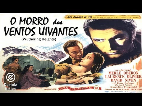 Laurence Olivier |  O Morro dos Ventos Uivantes (Wuthering Heights) - 1939 - legendado
