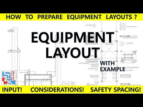 How To Prepare An Equipment Layout | Considerations | Safety Distances | Piping Mantra |